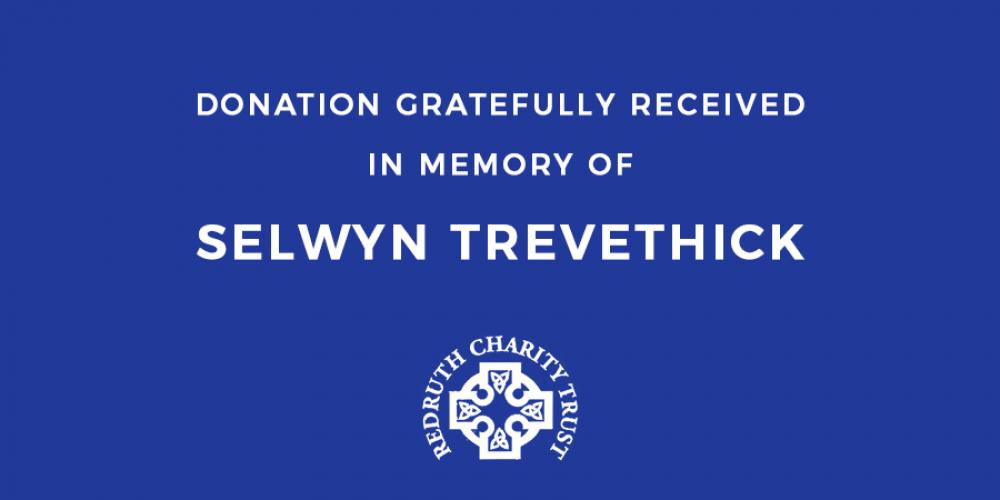 Selwyn Trevethick Funeral Donation